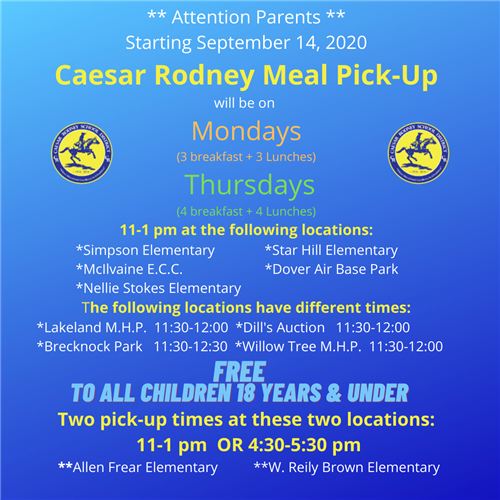 Caesar Rodney Meal Pick-Up